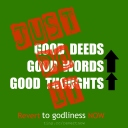 Revert to godliness now 04