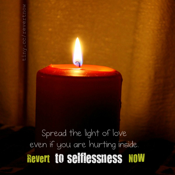 Revert to selflessness now 02