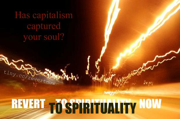 Revert to spirituality now - 01