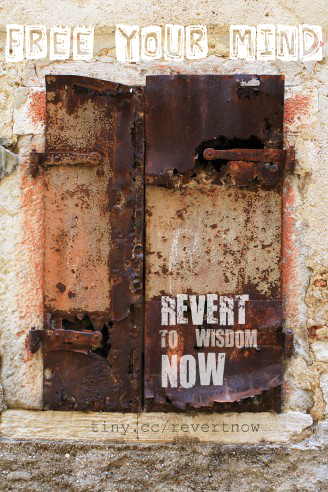 Revert to wisdom now - 01