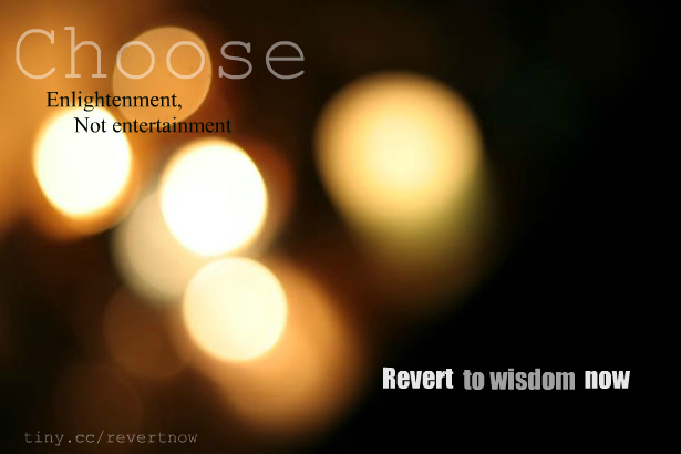 Revert to wisdom now - 02